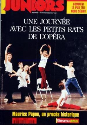 HEBDO DES JUNIORS (L') [No 214] du 04/10/1997 - UNE JOURNEE AVEC LES PETITS RATS DE L'OPERA - MAURICE PAPON, UN PROCES HISTORIQUE - DEBAT - QUE PENSEZ-VOUS DE LA PUBLICITE ? - ZOOM - SPECIAL PUBLICITE - ACTUALITES - LE PROCES DE MAURICE PAPON - REPORTAGE - COMMENT VIVENT LES PETITS RATS DE L'OPERA ? - GROS PLAN - QUAND UNE CHENILLE SORT DE SON OEUF... - TELEVISION - EN BREF - JEU VIDEO, LIVRES... - CINEMA - MESSIEURS LES ENFANTS - SOS - COMMENT TRAVAILLER LE SOIR SANS SE COUCHER