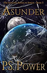 Asunder (The Infected: Ripped to Shreds Book 3)