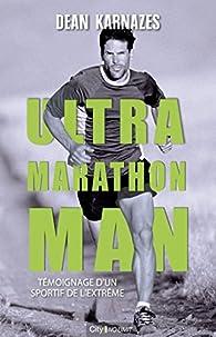Ultra marathon man par Dean Karnazes