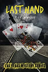 Last Hand (Las Vegas Mystery Book 8) by Rex Kusler (2015-02-10)