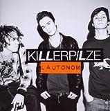 Songtexte von Killerpilze - Lautonom