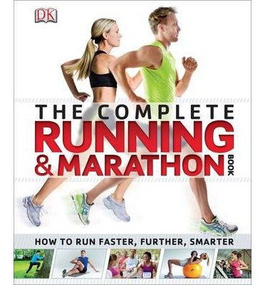 [(Complete Running and Marathon Book)] [ By (author) DK ] [January, 2014]