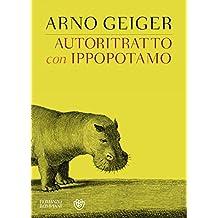 Autoritratto con ippopotamo (Italian Edition)