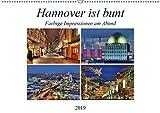 Hannover ist bunt (Wandkalender 2019 DIN A2 quer): Farbige Impressionen am Abend (Monatskalender, 14 Seiten ) (CALVENDO Orte) - Joachim Hasche