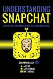 #9: Understanding Snapchat: Explore the definitive guide to using Snap chat.