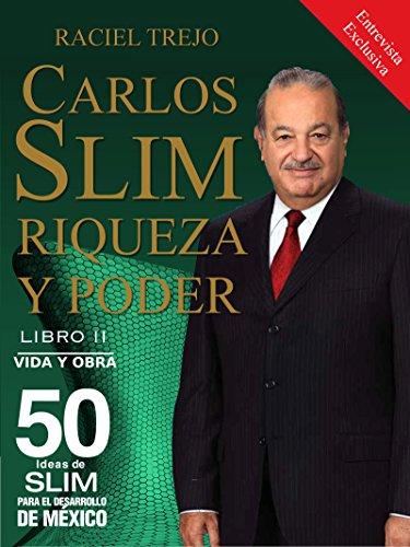 Carlos Slim Riqueza y Poder: Vida y Obra: Amazon.es