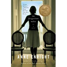 [(The Forgotten Waltz)] [ By (author) Anne Enright ] [March, 2012]