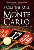 From the Mill to Monte Carlo: The Working-Class Englishman Who Beat the Monaco Casino...