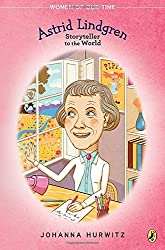 Astrid Lindgren: Storyteller to the World (Women of Our Time)
