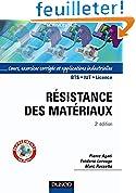 Résistance des matériaux - 2ème édition - Cours, exercices et applications industrielles