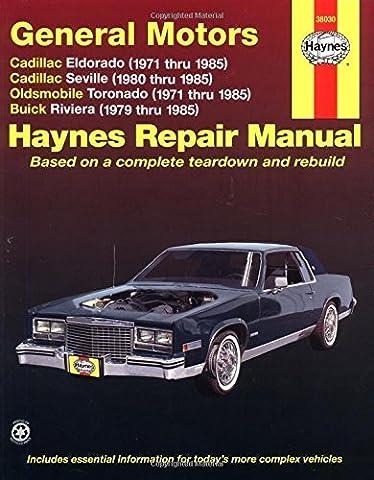GM Eldorado and Seville, Oldsmobile Toronado, Buick Riviera Automotive Repair Manual (Haynes Automotive Repair Manuals) by Mike Stubblefield (1-Sep-1990) Paperback