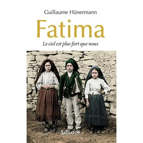 Fatima. Le ciel est plus fort que nous