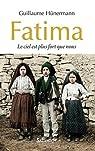 Fatima. Le ciel est plus fort que nous par Hünermann