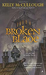 Broken Blade (A Fallen Blade Novel, Band 1)