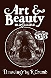 Art & Beauty Magazine - Numbers 1, 2 & 3: Drawings by R. Crumb
