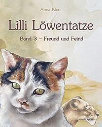 Freund und Feind (Lilli Löwentatze 3)