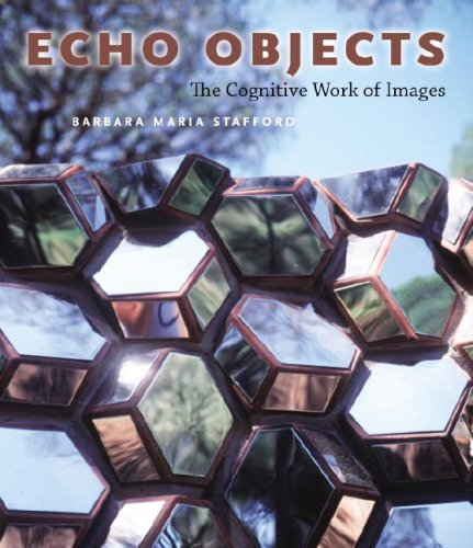 Echo Objects – The Cognitive Work of Images par Barbara Maria Stafford