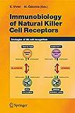 Immunobiology of Natural Killer Cell Receptors