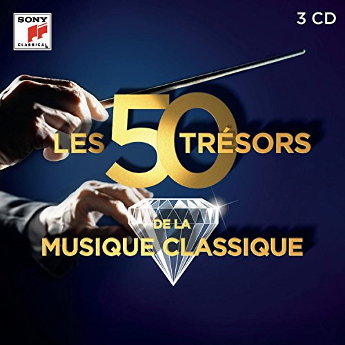 Les 50 Tresors de la Musique Classique