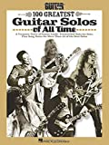 Die besten Music Sales Hal Leonard Corporation Hal Leonard Corporation Hal Leonard Hal Leonard Hal Leonard Corporation Music Sales Hal Leonard Music Sales Guitar Instruction Books - Guitar World 100 Greatest Guitar Solos of All Bewertungen