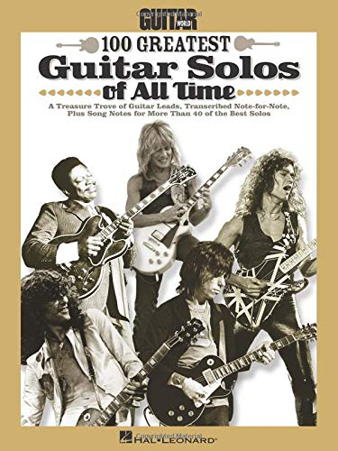 Guitar World\'s 100 Greatest Guitar Solos of All Time