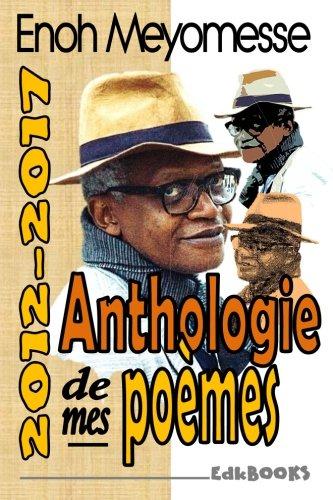 Anthologie de mes poèmes par Enoh Meyomesse