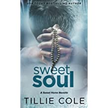 Sweet Soul (Sweet Home) (Volume 5) by Tillie Cole (2015-12-15)