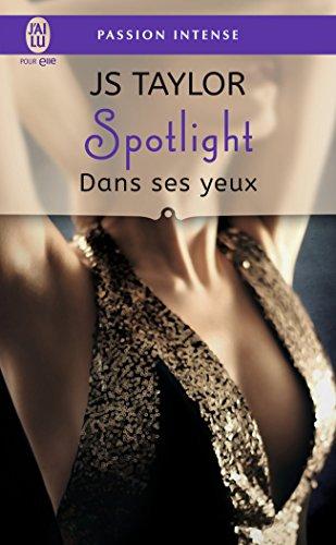 Spotlight, Tome 2 : Dans ses yeux
