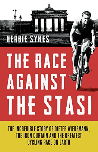 The Race Against the Stasi (English Edition)
