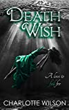 Death Wish (The Ceruleans: Book 1) by Megan Tayte