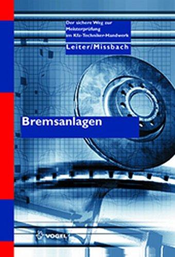 Bremsanlagen (Der sichere Weg zur Meisterprüfung im Kfz-Handwerk)