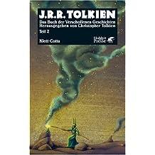 Das Buch der Verschollenen Geschichten. Tl 2 (Hobbit Presse)