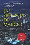 21. Las sinergias de Marcio -Mario Garrido Espinosa :arrow: 2017