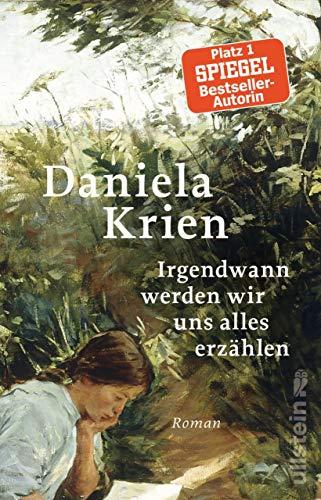 Buchseite und Rezensionen zu 'Irgendwann werden wir uns alles erzählen' von Daniela Krien