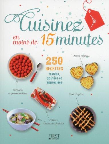 En ligne Cuisinez en moins de 15 minutes - 250 recettes faciles pdf ebook