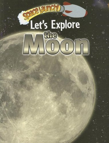 Let's Explore the Moon