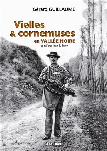 Vielles et cornemuses en vallée noire par Gérard Guillaume