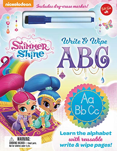 Nickelodeon's Shimmer and Shine Write & Wipe ABC: Learn the Alphabet with Reusable Write & Wipe Pages! por Walter Foster Jr Creative Team