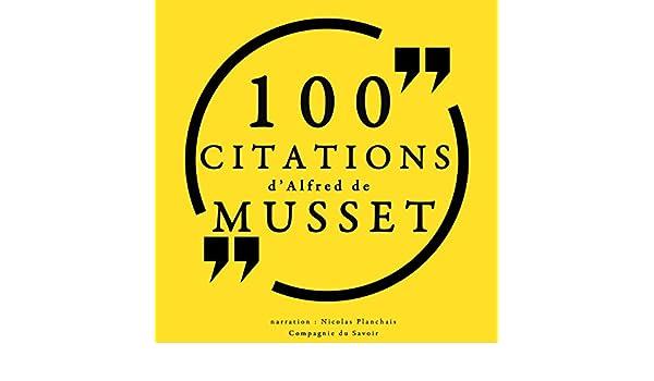 100 Citations D Alfred De Musset Audio Download Amazon In