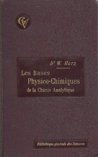 Les Bases Physico-Chimiques de la chimie analytique