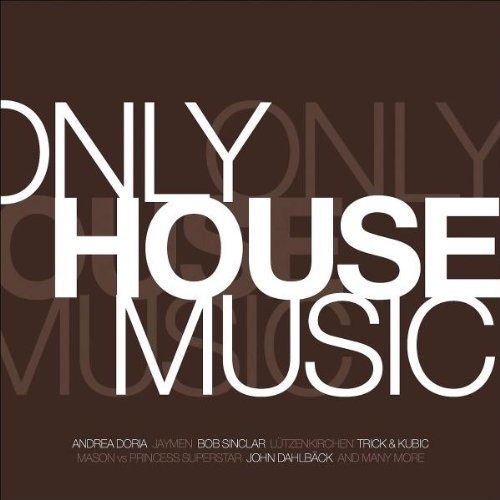 More Music (Universal) Only House Music Vol.1