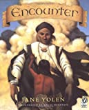 By Jane Yolen Encounter (Voyager books) (1st Voyager Books Ed) [Paperback]