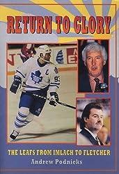 Return of the Toronto Maple Leafs by Andrew Podnieks (1995-04-01)