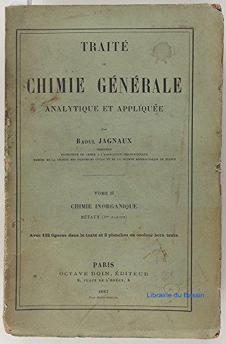Traité de chimie générale analytique et appliquée - 4 Vol.