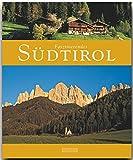 Faszinierendes SÜDTIROL - Ein Bildband mit über 110 Bildern - FLECHSIG Verlag - Hartmut Krinitz