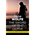 The Sword of the Lictor: Urth: Book of the New Sun Book 3 (The Book of the New Sun)