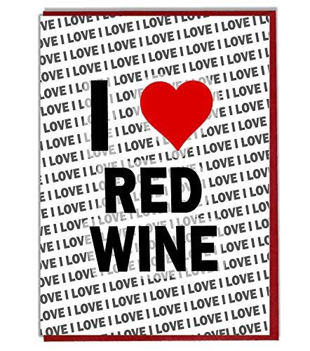 I Love rosso vino biglietto d' auguri-Biglietto di compleanno-donna-da uomo-Daughter Son-Friend-marito moglie-Brother-Sister