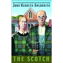 The Scotch by John Kenneth Galbraith (2002-03-31)