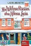 Buchinformationen und Rezensionen zu Kein Weihnachtsessen ohne Nonna Lucia von Laura Benetti