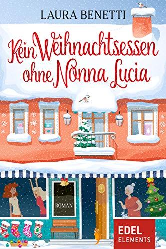 Lustiges Weihnachtsessen.Kein Weihnachtsessen Ohne Nonna Lucia
